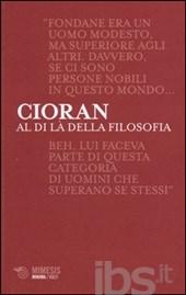 cover-cioran-al-di-lc3a0-della-filosofia